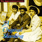 Play & Download The Aggrovators Present: Ja Original Skanking by Various Artists | Napster