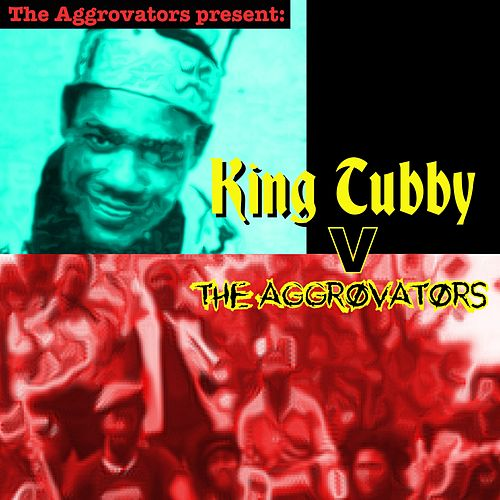 The Aggrovators V King Tubby by King Tubby