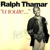 À toute (Réédition) by Ralph Thamar