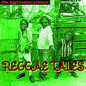 The Aggrovators Present: Reggae Tales von Various Artists