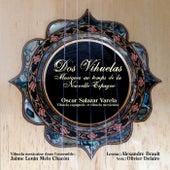 Dos Vihuelas: musiques au temps de la Nouvelle-Espagne by Various Artists