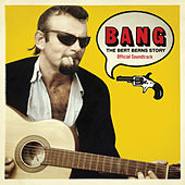 Bang: The Bert Berns Story (Original Motion Picture Soundtrack) by Various Artists