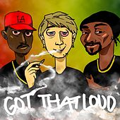 Play & Download Got That Loud (feat. Parlay Starr & Snoop Dogg) by The Brand | Napster