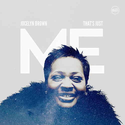 That's Just Me by Jocelyn Brown (1)