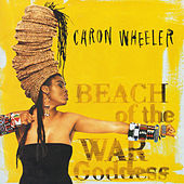 Beach Of The War Goddess by Caron Wheeler