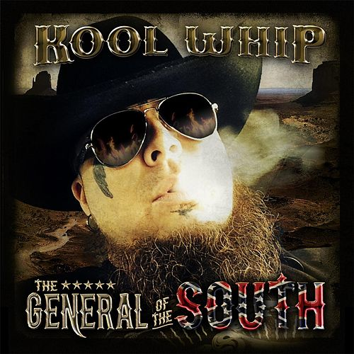 General of the South de Kool Whip
