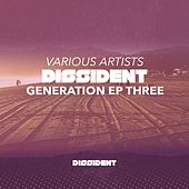 Dissident Generation EP Three by Various Artists