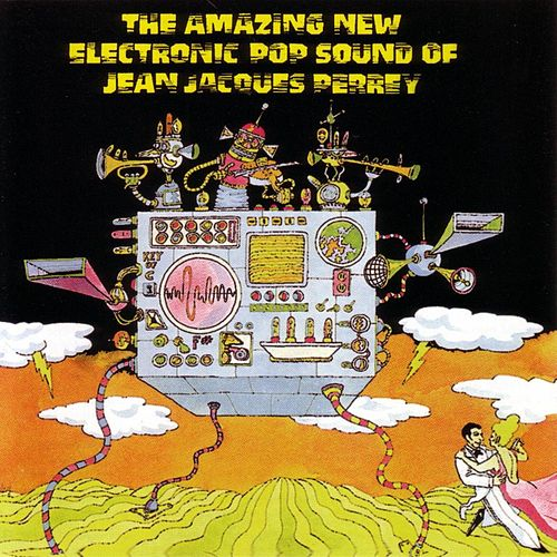 Play & Download The Amazing New Electric Sound Of Jean Jacques... by Jean-Jacques Perrey | Napster