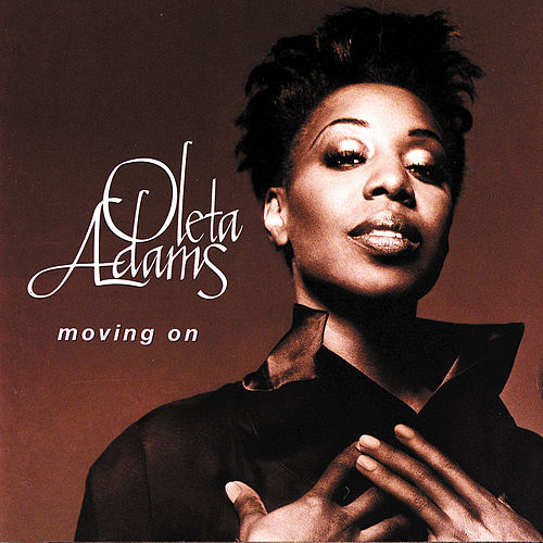 Moving On by Oleta Adams