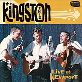 Live At Newport by The Kingston Trio