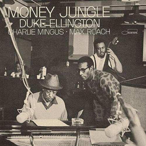 Money Jungle [Expanded] by Duke Ellington