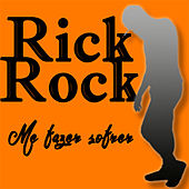Play & Download Me fazer sofrer by Rick Rock | Napster