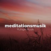 Play & Download Meditationsmusik - Ruhige Musik by Klaviermusik Solist | Napster