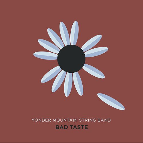 Bad Taste by Yonder Mountain String Band