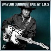 Waylon Jennings Live At J.D.'s von Waylon Jennings