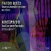 Play & Download Turnê Jardim-Pomar, PE 07-Abril-2017, #03 (Ao Vivo) by Nando Reis | Napster