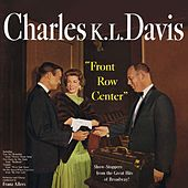 Front Row Center by Charles K. L. Davis