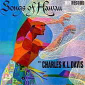 Songs of Hawaii by Charles K. L. Davis