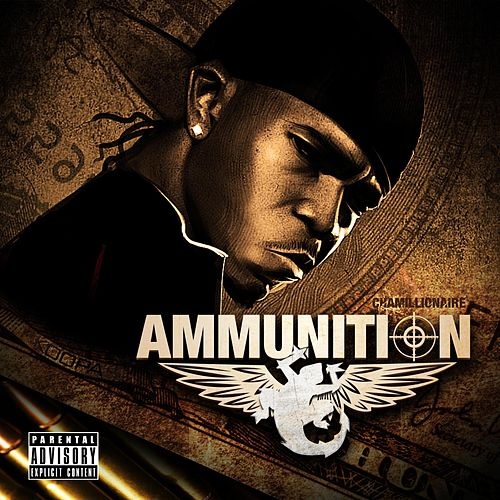 Ammunition by Chamillionaire