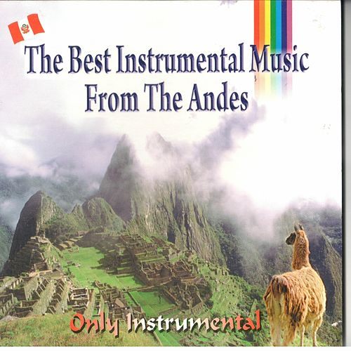 The best instrumental music from The Andes de Varios