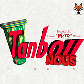 Tanbou Nous Riddim by Various Artists