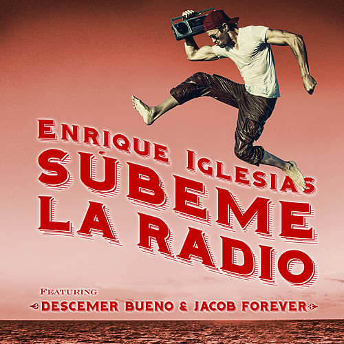 Play & Download Subeme La Radio Remix by Enrique Iglesias | Napster