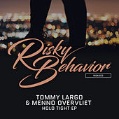 Hold Tight EP by Tommy Largo