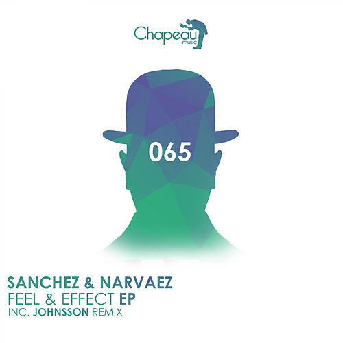Feel & Effect EP by Sanchez
