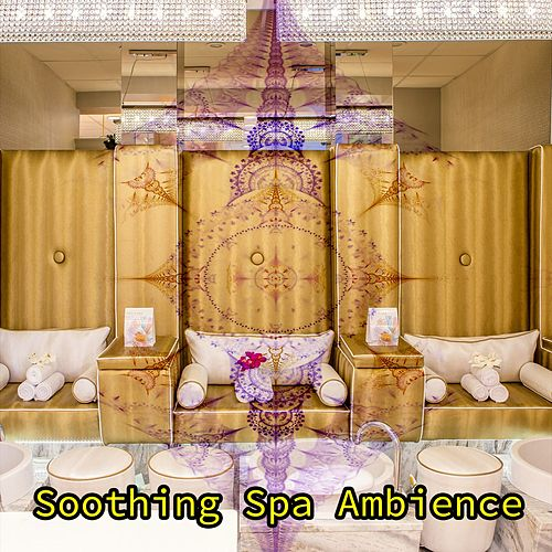 Soothing Spa Ambience by Spa Relaxation