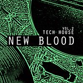 New Blood Tech House, Vol. 2 by Various Artists