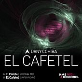 Play & Download El Cafetel by Dany Cohiba | Napster