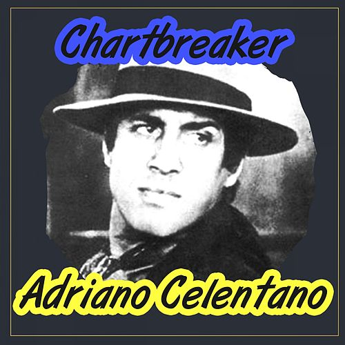 Chartbreaker by Adriano Celentano
