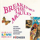 Breaking the Mould by Various Artists