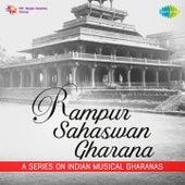 Rampur Sahaswan Gharana by Various Artists