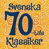 Svenska 70-tals Klassiker by Various Artists