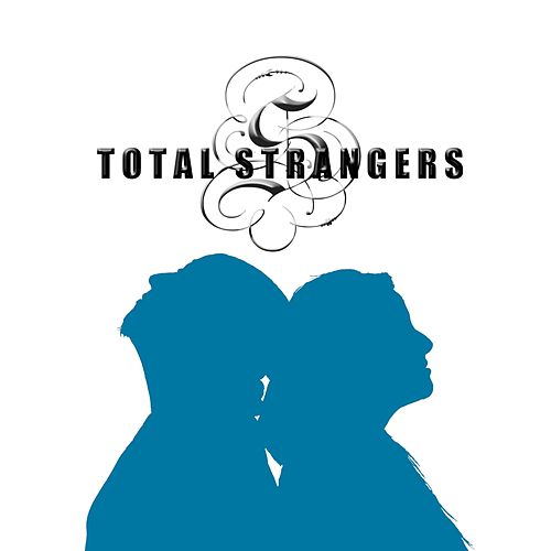 Play & Download Total Strangers by Story | Napster