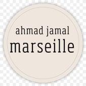 Marseille de Ahmad Jamal