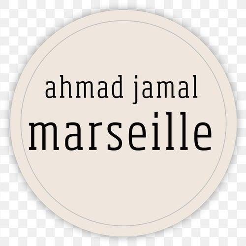 Marseille by Ahmad Jamal
