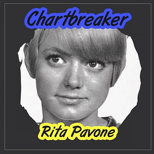 Chartbreaker by Rita Pavone