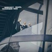 Debussy . Ravel by Feininger Trio