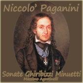 Niccolo' Paganini: Sonate Ghiribizzi Minuetti by Massimo Agostinelli