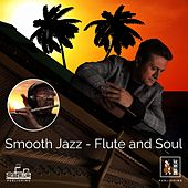 Smooth Jazz - Flute And Soul by Francesco Digilio