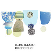 Oh Anatolia (White Sea Remix) by Blake Hazard
