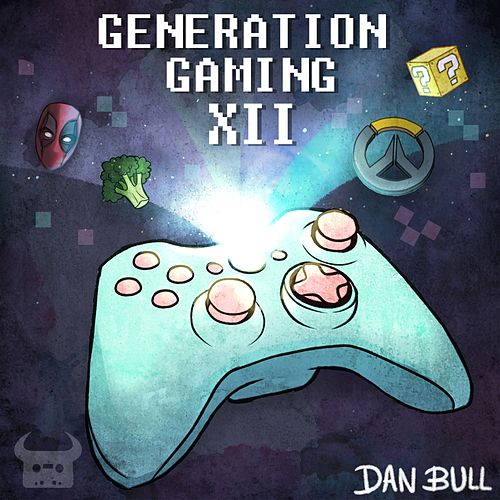 Play & Download Generation Gaming XII by Dan Bull | Napster