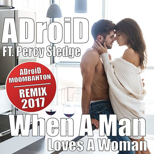 When a Man Loves a Woman by ADroiD