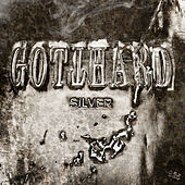 Silver by Gotthard