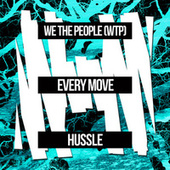 Every Move by We The People