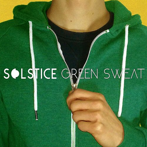 Green Sweat by Solstice