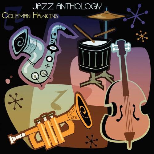 Jazz Anthology (Original Recordings) von Coleman Hawkins