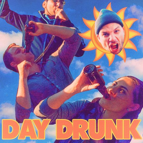 Day Drunk by Epiclloyd